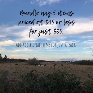 Other - Bundle any 5 items $15 or less for $35